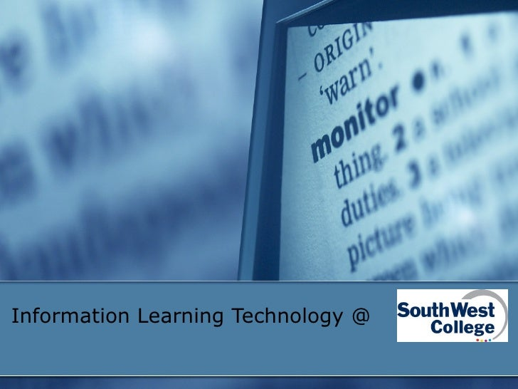 Information Learning Technology @