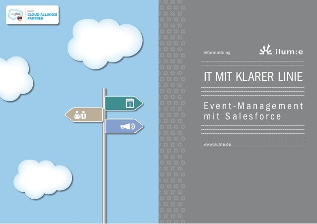 informatik ag  IT mit klarer Linie Event-Management mit Salesforce www.ilume.de