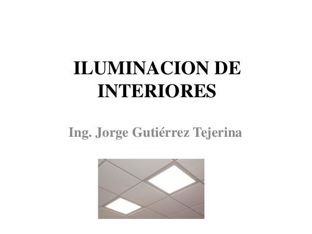 Iluminacion de interiores - Iluminacion de interiores ...