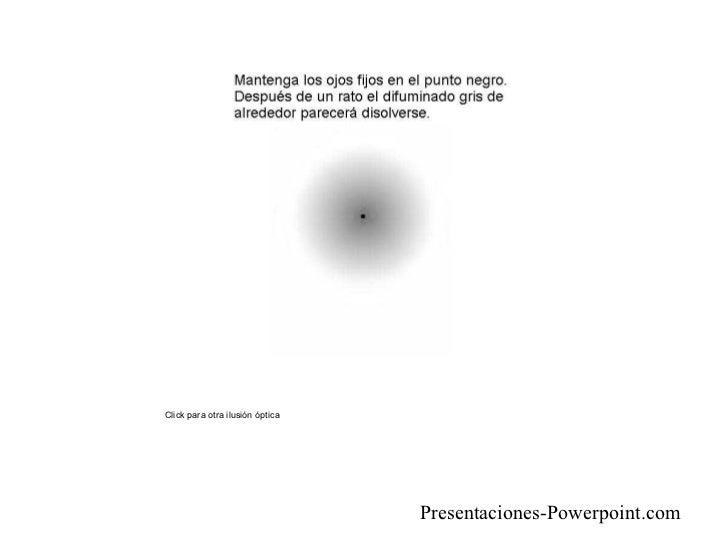 Click para otra ilusión óptica Presentaciones -Powerpoint.com