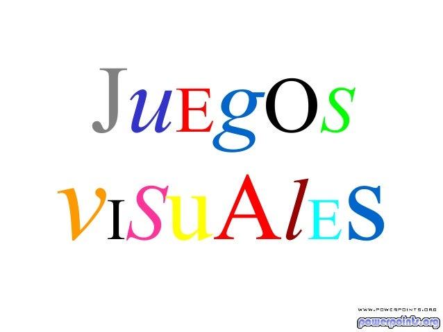 JuEgOS vISuAlEs