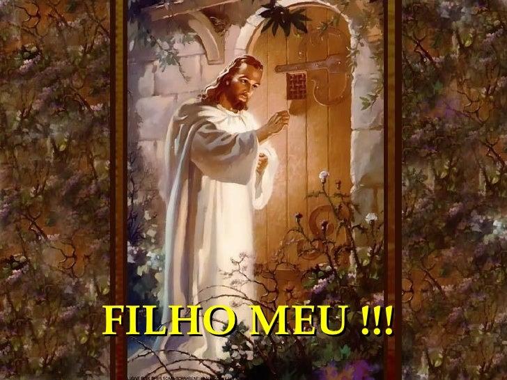 FILHO MEU !!!