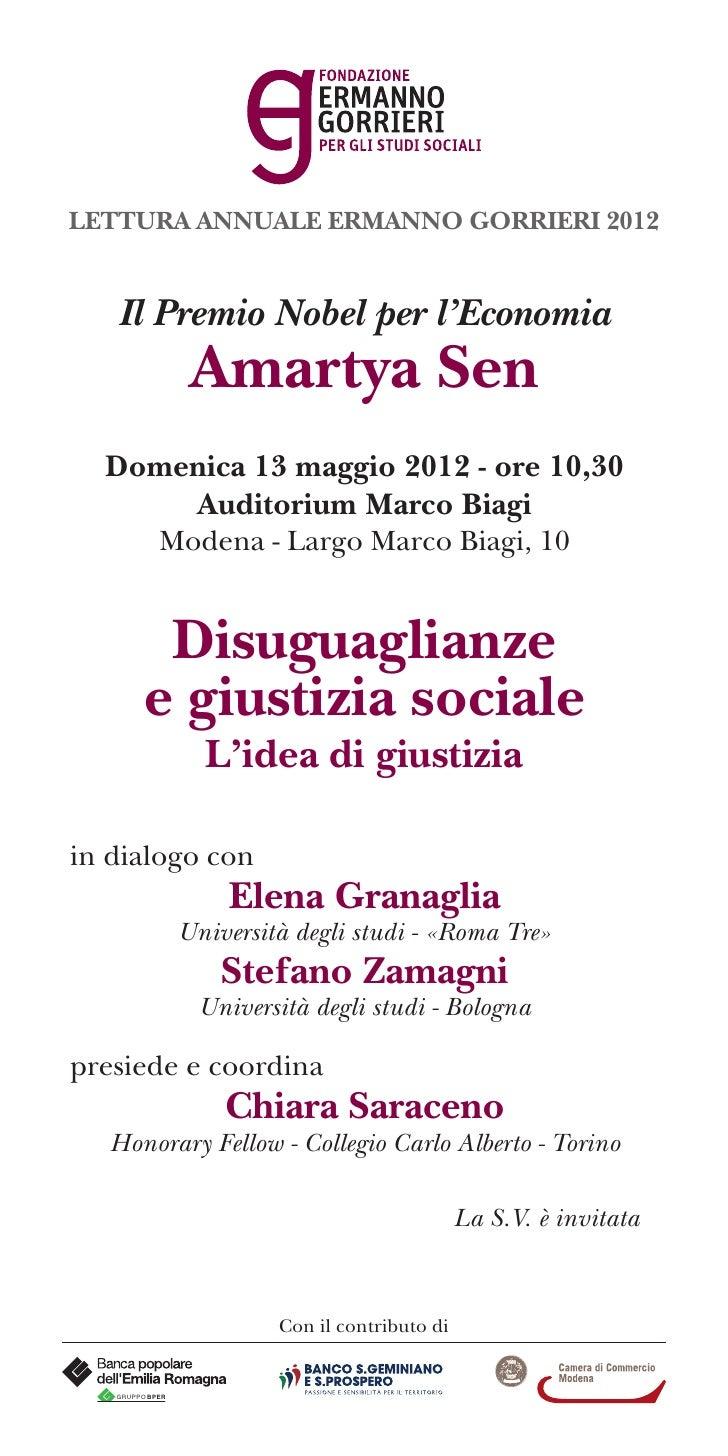 LETTURA ANNUALE ERMANNO GORRIERI 2012   Il Premio Nobel per l'Economia                  Amartya Sen  Domenica 13 maggio 20...