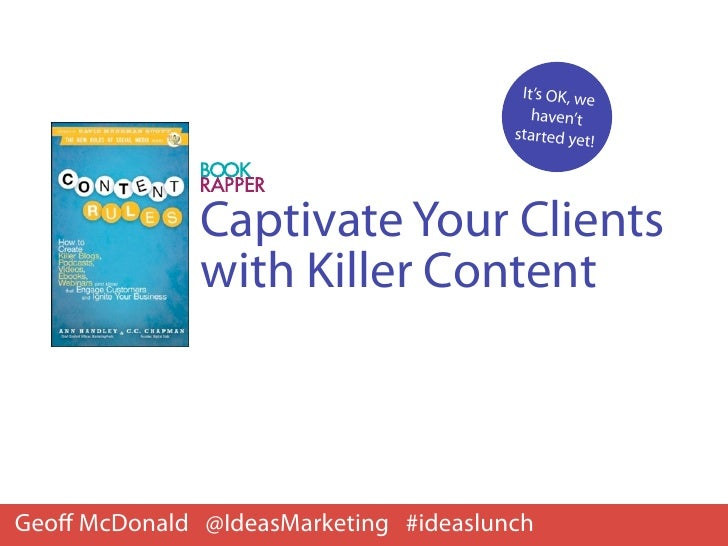 Captivate Your Clients With Killer Content