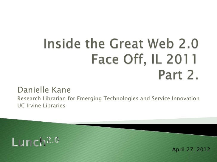 Inside the Great Web 2.0, part 2.