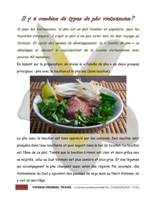 Il y a combine de types de pho vietnamien? Si pour les Vietnamiens, le pho est un plat familier et populaire, pour les tou...