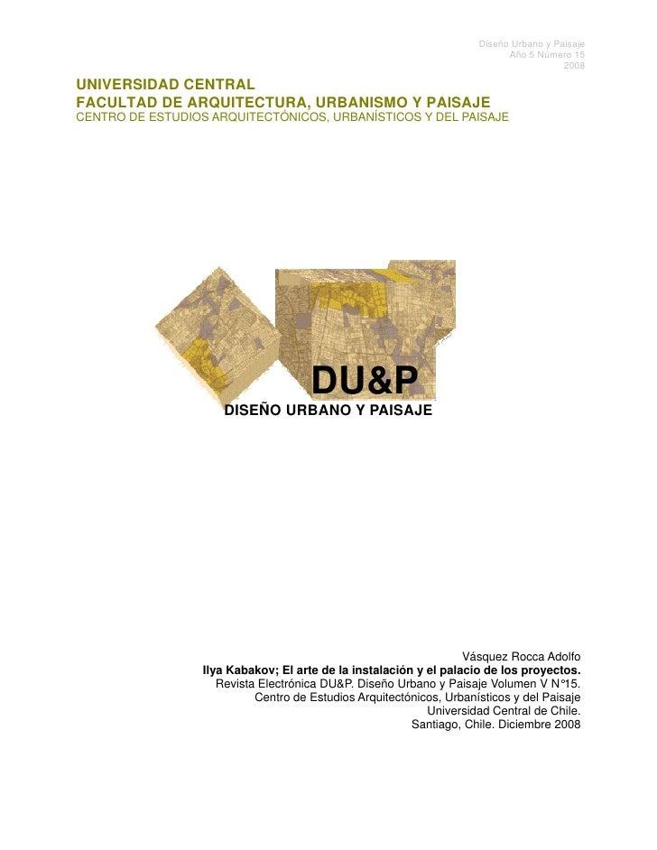 Ilya kabakov; el arte de la instalación y el palacio de los proyectos   por adolfo vásquez rocca   du&p revista de diseño uc