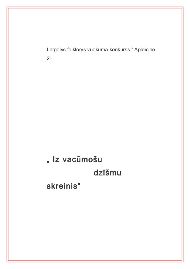 """Latgolys folklorys vuokuma konkurss """" Apleicīne2"""""""" Iz vacūmošu                    dzīšmuskreinis"""""""