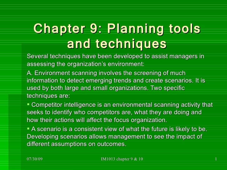 Chapter 9: Planning tools and techniques <ul><li>Several techniques have been developed to assist managers in assessing th...