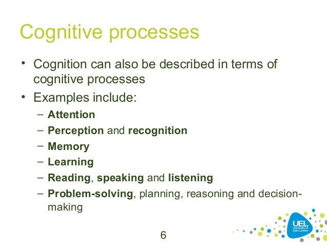 cognitive processes essays Free cognitive psychology papers, essays, and research papers.