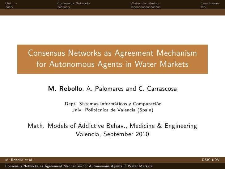 Consensus Networks as Agreement Mechanism for Autonomous Agents in Water Markets
