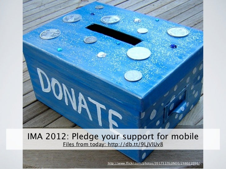 IMA 2012 Pledge your support for mobile