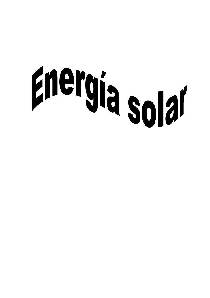 Índice de contenido  Energía Solar en Procesos de Calefacción Industrial.....................................................