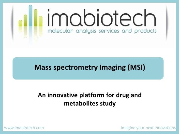 MALDI imaging at Imabiotech