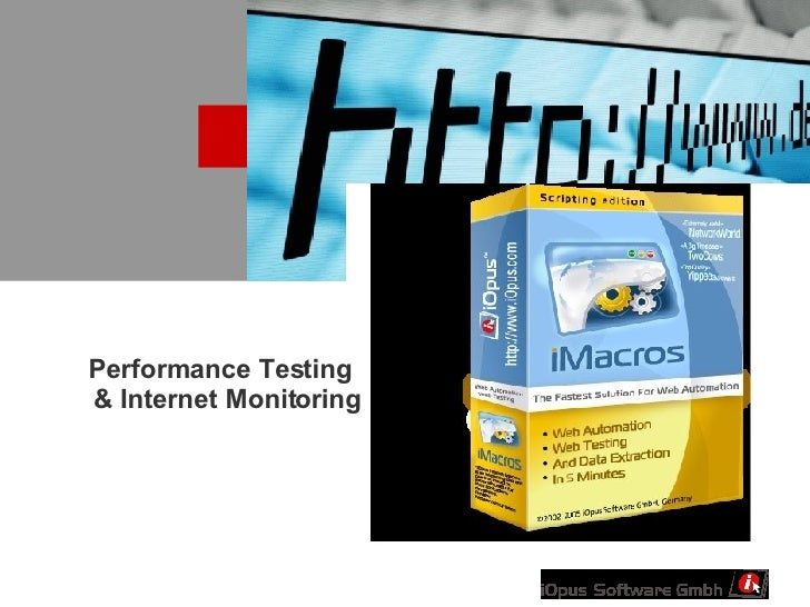 Performance Testing  & Internet Monitoring