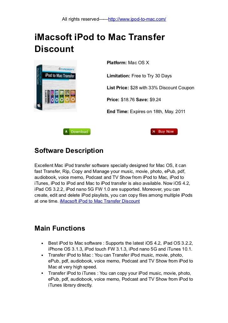 All rights reserved——http://www.ipod-to-mac.com/iMacsoft iPod to Mac TransferDiscount                                    P...