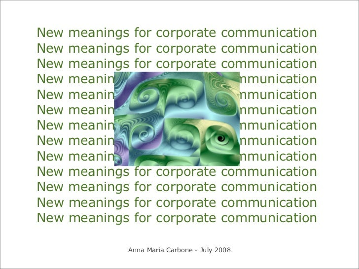 New   meanings   for   corporate        communication New   meanings   for   corporate        communication New   meanings...