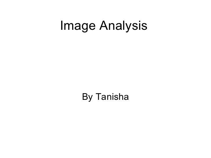 Image Analysis By Tanisha