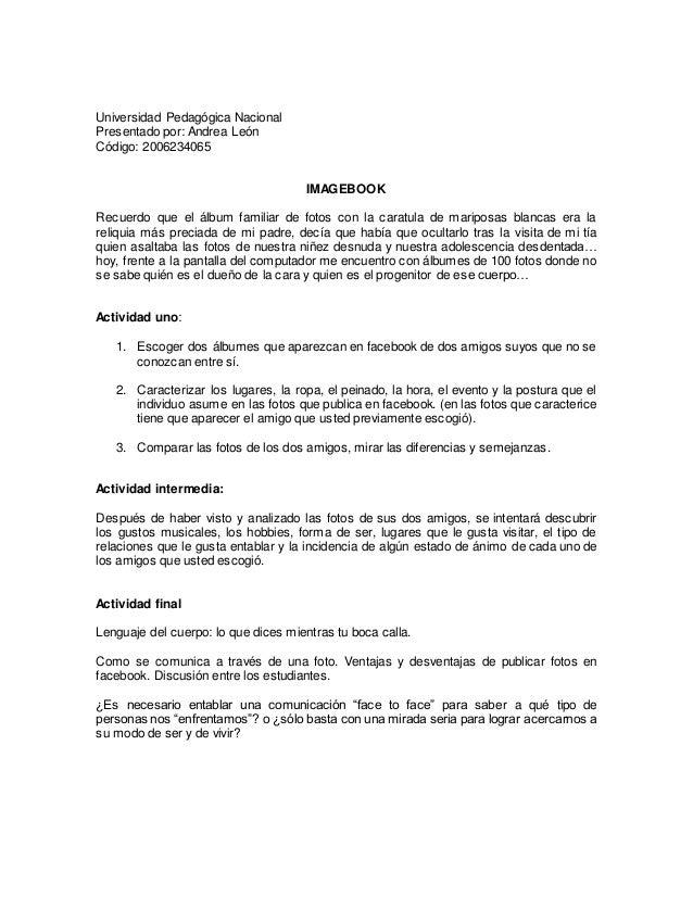Universidad Pedagógica Nacional Presentado por: Andrea León Código: 2006234065 IMAGEBOOK Recuerdo que el álbum familiar de...
