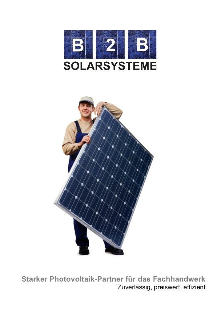 Starker Photovoltaik-Partner für das Fachhandwerk                                      Zuverlässig, pr...