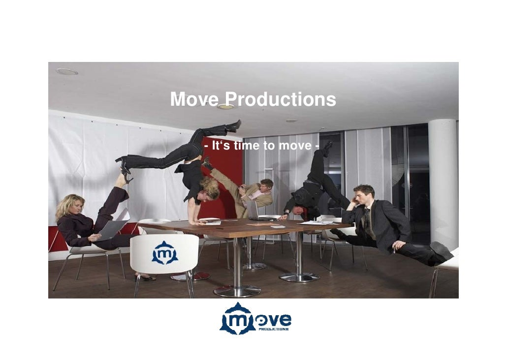 Move Productions     - It's time to move -
