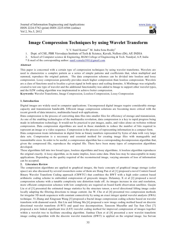 Image compression techniques by using wavelet transform
