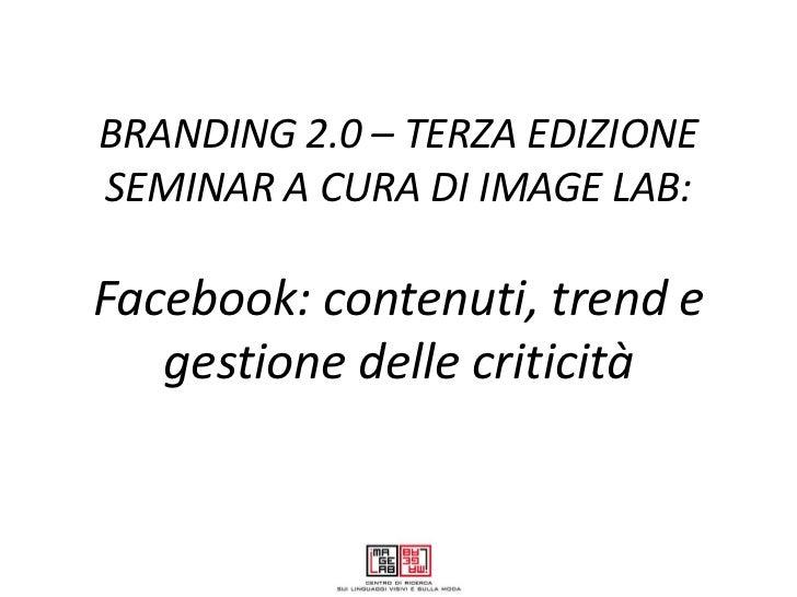 Facebook: contenuti, trend e gestione delle criticità - ImageLab
