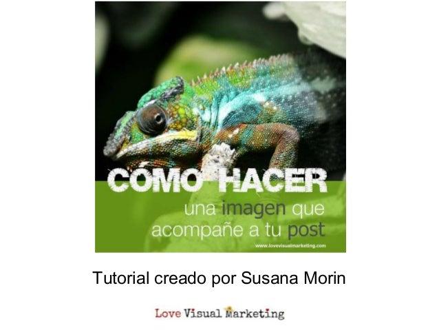Tutorial creado por Susana Morin
