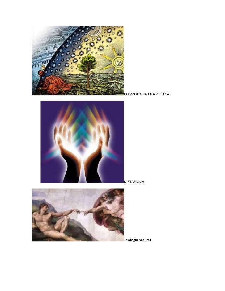 COSMOLOGIA FILASOFIACAMETAFICICATeología natural.