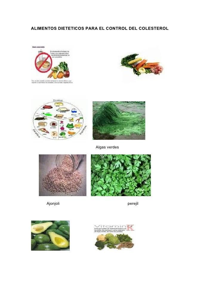 ALIMENTOS DIETETICOS PARA EL CONTROL DEL COLESTEROL                             Algas verdes          Ajonjoli            ...