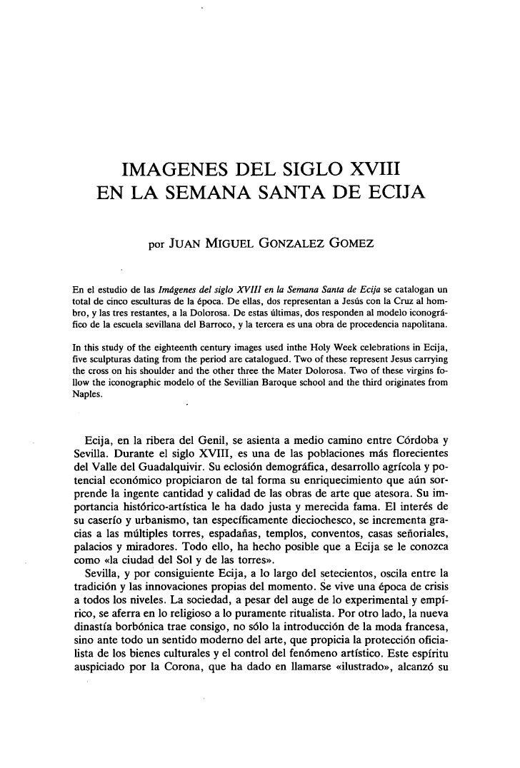 IMAGENES DEL SIGLO XVIII      EN LA SEMANA SANTA DE ECIJA                  por JUAN MIGUEL GONZALEZ GOMEZEn el estudio de ...