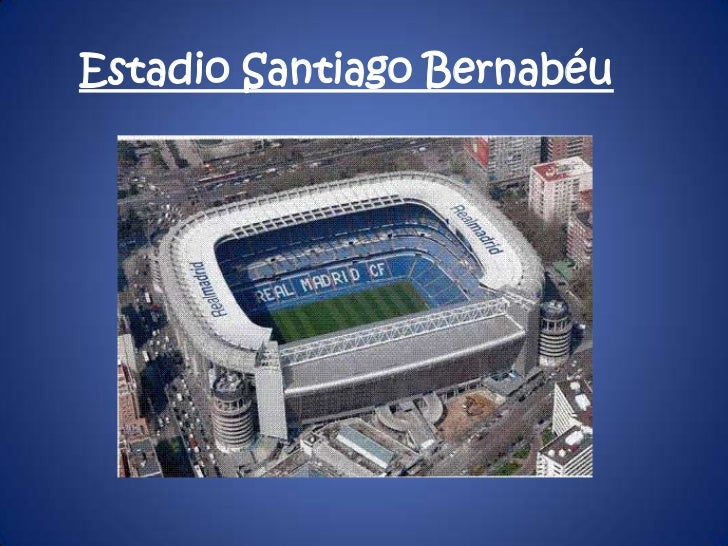Estadio Santiago Bernabéu <br />