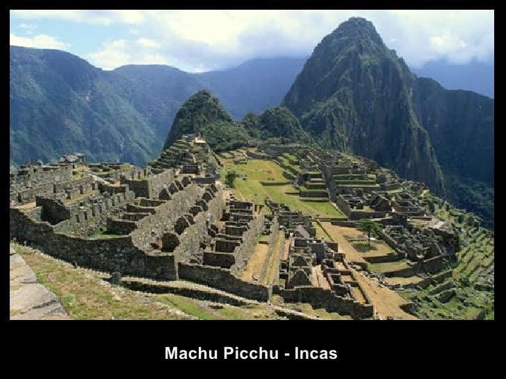 Machu Picchu - Incas