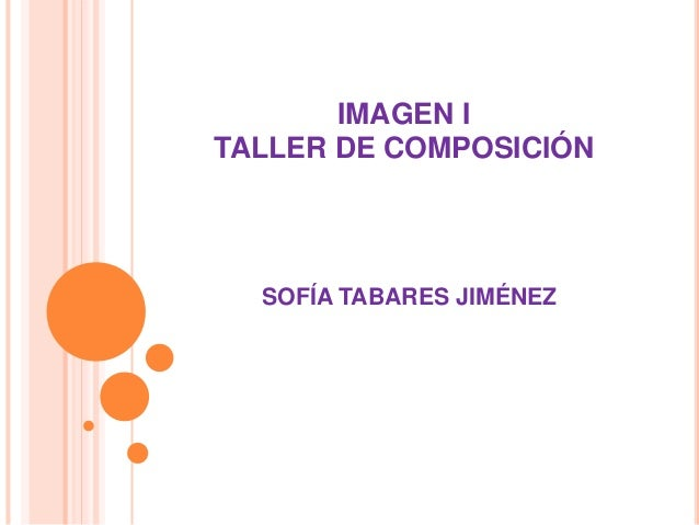 IMAGEN I TALLER DE COMPOSICIÓN SOFÍA TABARES JIMÉNEZ