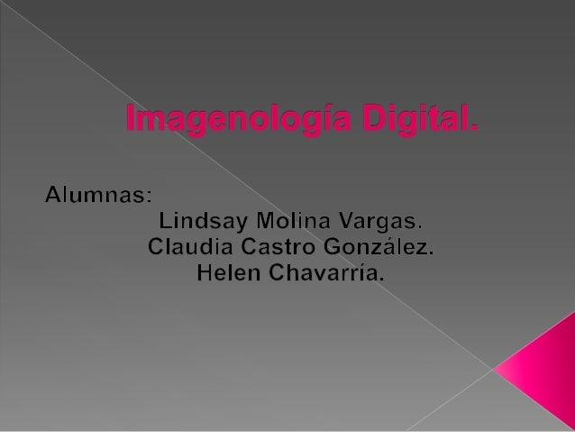 Imagenología digital.