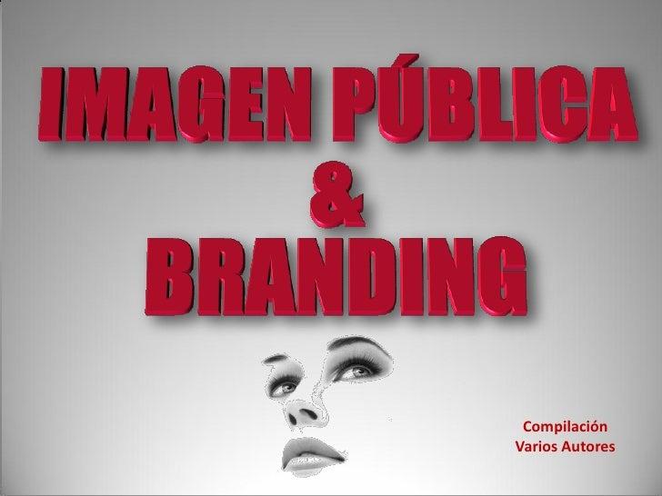 Imagen pública & branding ppt
