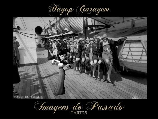 Hagop Garagem  Imagens do Passado PARTE 5