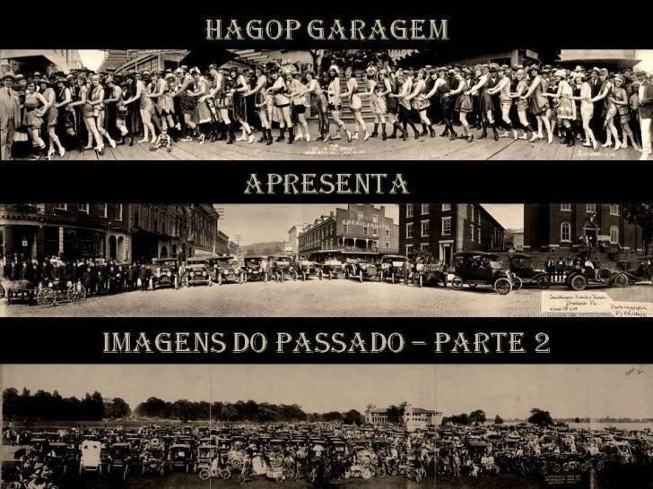 Hagop Garagem's Imagens do passado_-_parte_2