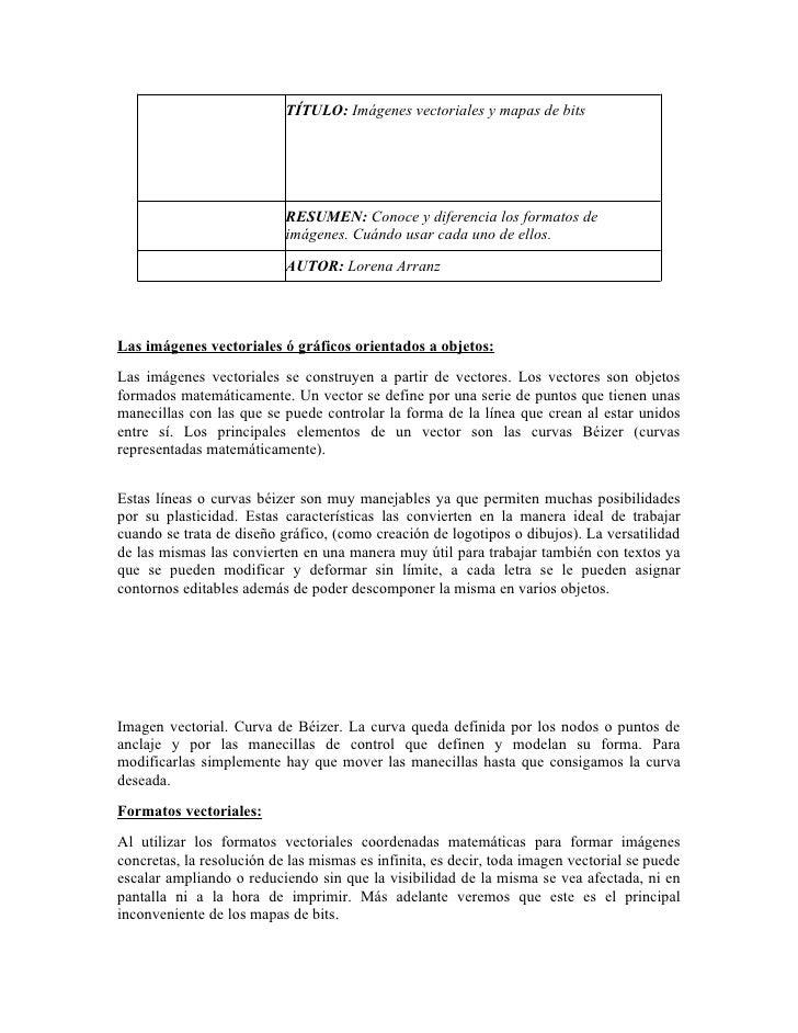 TÍTULO: Imágenes vectoriales y mapas de bits                                RESUMEN: Conoce y diferencia los formatos de  ...