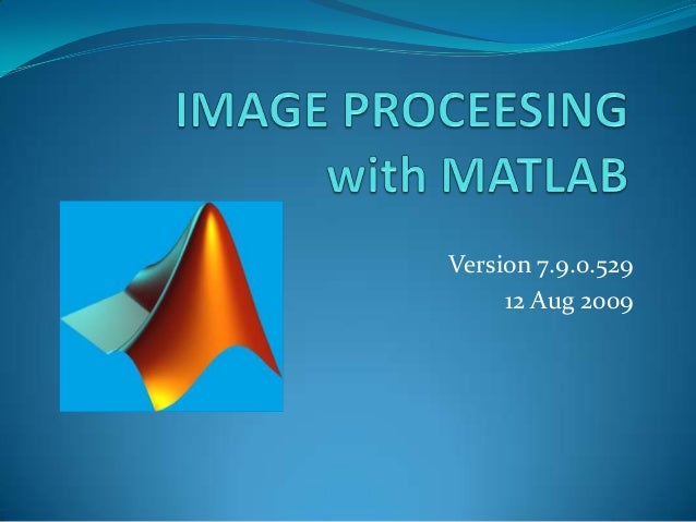 Image proceesing with matlab