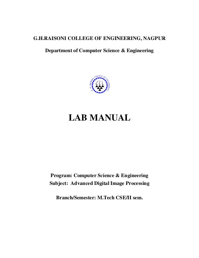 G.H.RAISONI COLLEGE OF ENGINEERING, NAGPUR   Department of Computer Science & Engineering            LAB MANUAL     Progra...