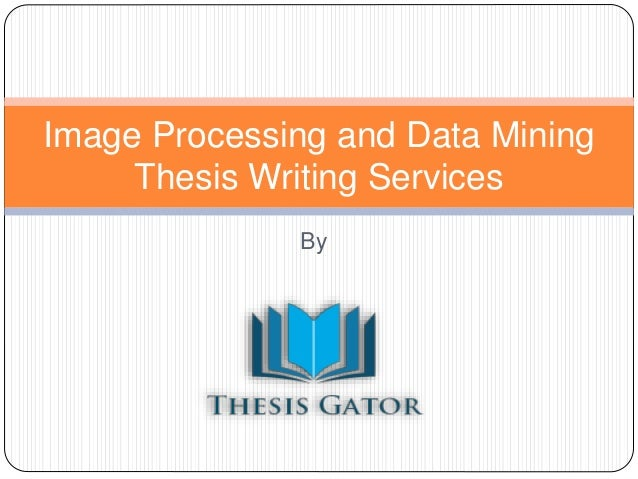 thesis on image processing Master thesis in image processing - our writers know both peculiarities of academic writing and paper formatting rules.