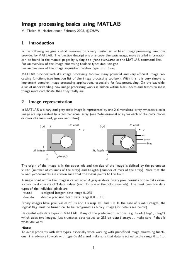 Image processing basics using MATLABM. Thaler, H. Hochreutener, February 2008, c ZHAW1    IntroductionIn the following we ...