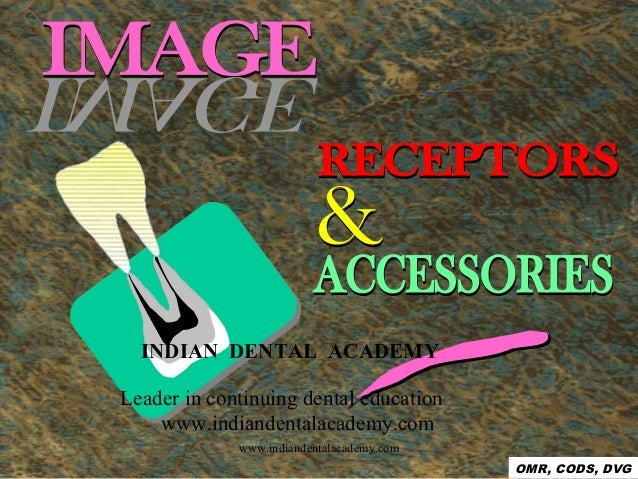 Image receptors & accessories/certified fixed orthodontic courses by Indian dental academy