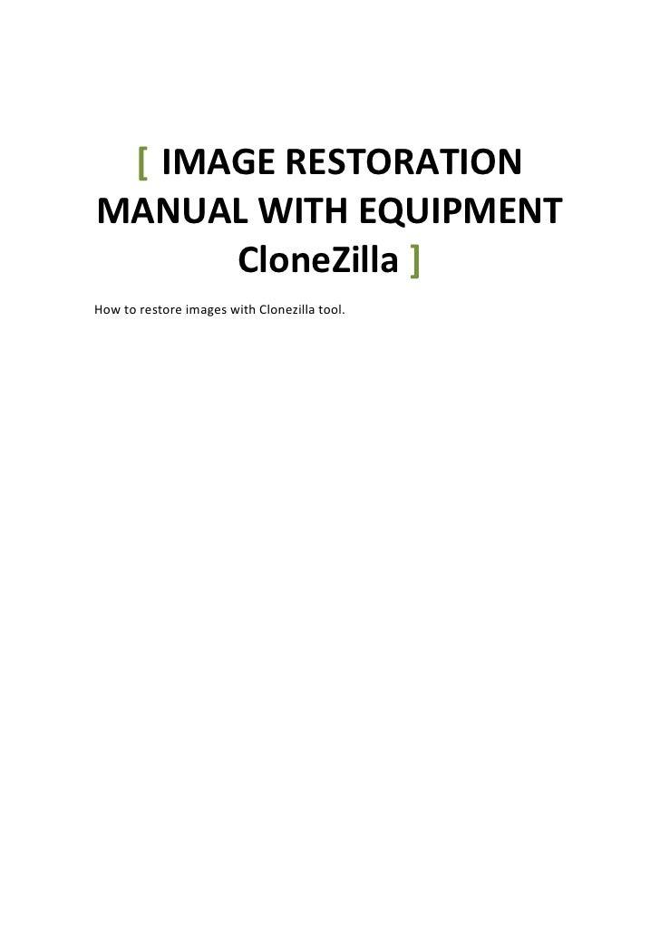 Image restoration manual with equipment clone zilla
