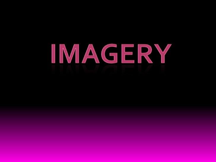 Ppt Imagery Iib1