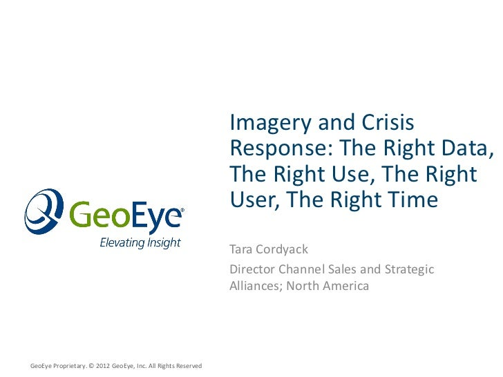 Imagery and Crisis                                                              Response: The Right Data,                 ...