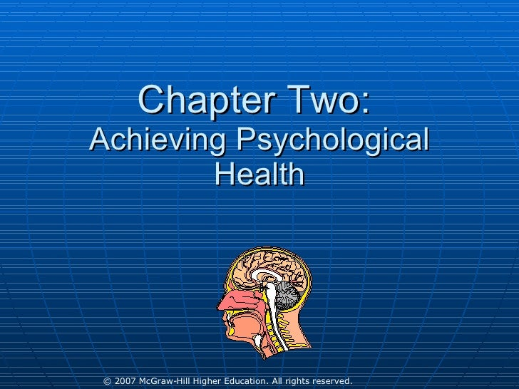 Chapter Two:  Achieving Psychological Health