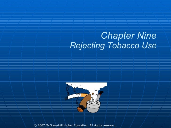 Chapter Nine Rejecting Tobacco Use