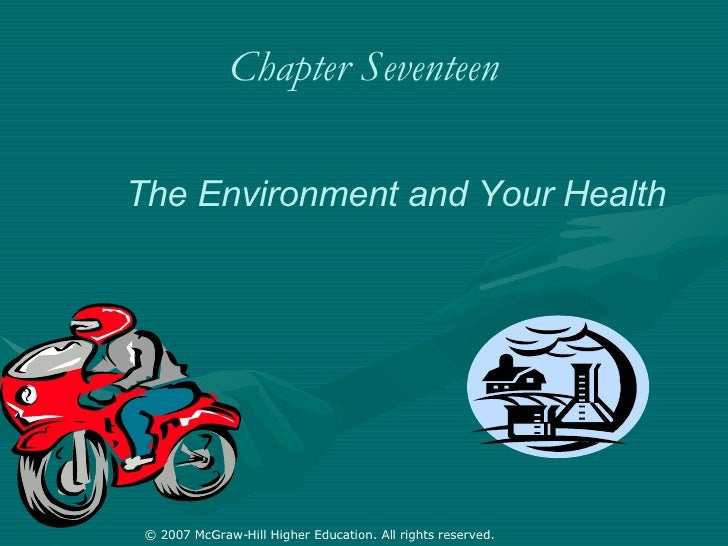 Chapter Seventeen The Environment and Your Health